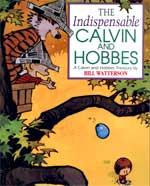The Indespensable Calvin and Hobbes